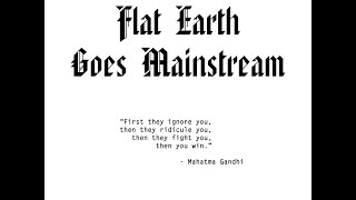 Flat Earth Goes Mainstream (Then They Ridicule You) - celebrities and controlled opposition
