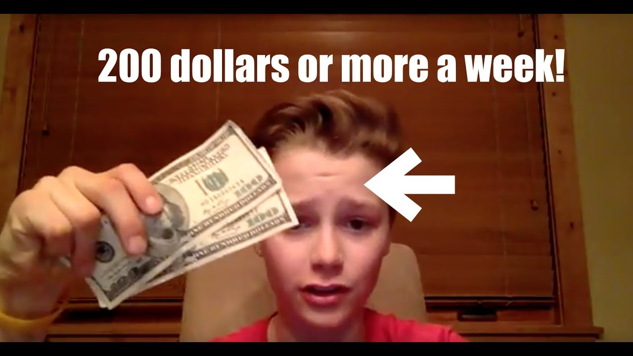 how to make 200 dollars a week as a kid