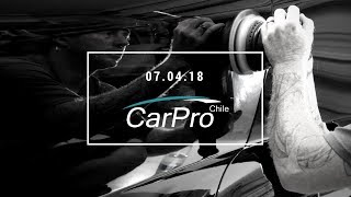 Evento de Capacitación CarPro Chile | 7 de Abril 2018