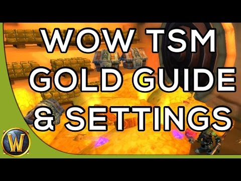 WoW TSM Gold Guide and Settings - Legion Updated