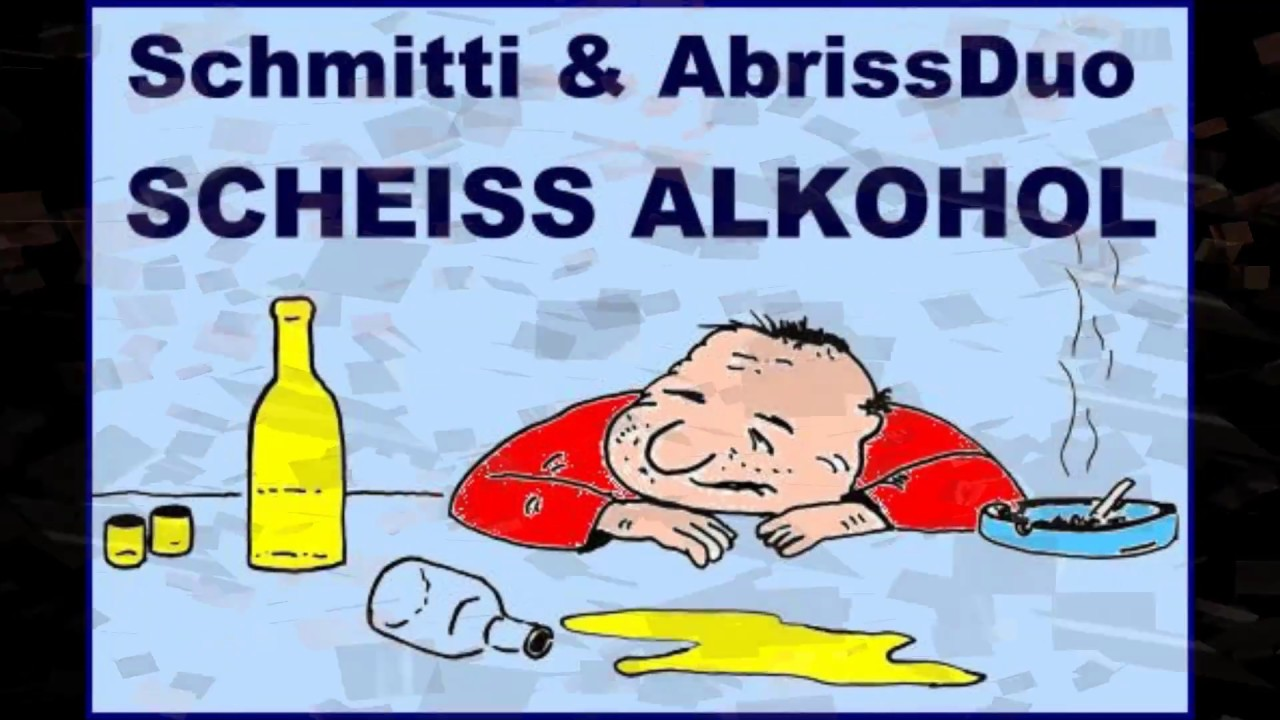 ScheiГџ Alkohol