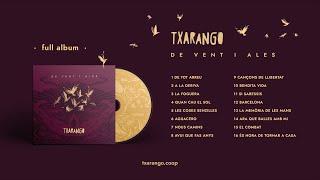 Txarango - De Vent i Ales (Àlbum Complet)