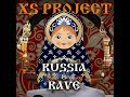 Download XS Project - Russia is Rave MP3 song and Music Video