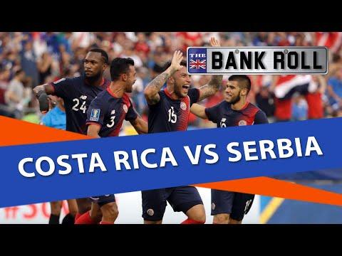 Costa Rica vs Serbia | World Cup 2018 | Match Predictions