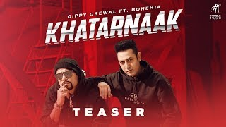 Khatarnaak (Teaser) | Gippy Grewal ft Bohemia | Full Song 1st Dec 2019 | Humble Music