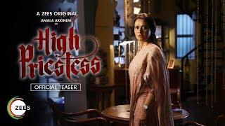High Priestess (Hindi) | Official Teaser | Amala Akkineni | A ZEE5 Original | Streaming Now On ZEE5