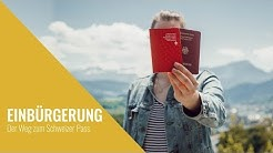Einbürgerung - Der Weg zum Schweizer Pass