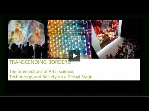 Transcending Borders: The Intersections of Arts, Science, Technology, and Society on a Global Stage