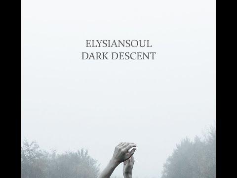 Dark Descent (Anorexia Nervosa) | ElysianSoul