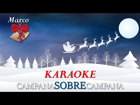 Campana Sobre Campana Karaoke, Campanas De Belén, Karaoke Villancicos, Feliz Navidad Musica Navideña
