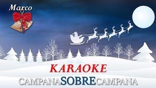 Campana Sobre Campana Karaoke, Letra, Campanas de Belen, Villancico, Campana de Navidad, Niños