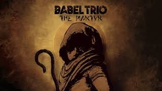 BABEL TRIO - Mother of Death (The Martyr LP / CD)