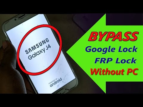 SAMSUNG Galaxy J4 (SM-J400F) FRP/Google Lock Bypass Android 8 Without PC
