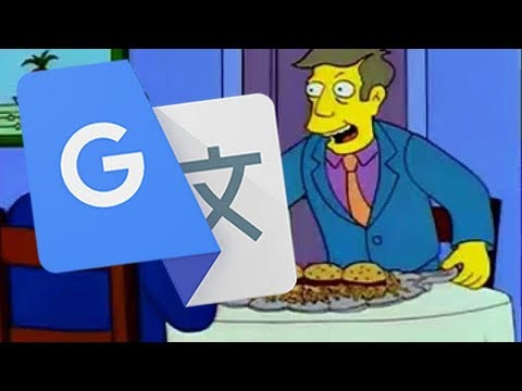 Steamed Hams But I Put It Through Google Translate 10 Times