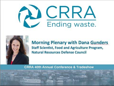 CRRA 2016 - Opening Plenary w/Dana Gunders, August 8, 2016