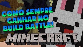COMO SEMPRE GANHAR NO BUILD BATTLE do MINECRAFT!