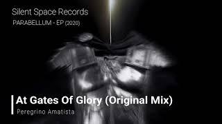 Peregrino Amatista  - At Gates Of Glory (Original Mix)