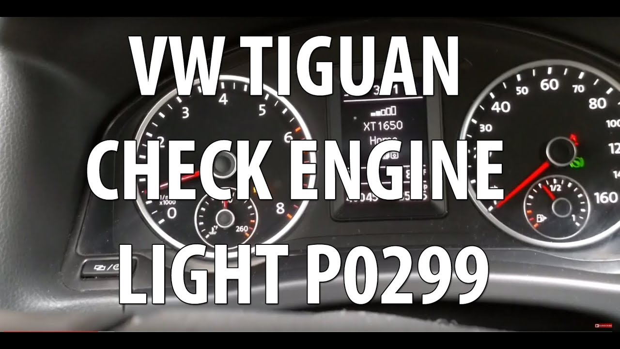 VW/Volkswagen Tiguan 2 0T TSI Check Engine Light Error P0299  How to Check  Turbo Issue Part 1