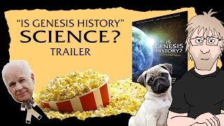 IS GENESIS HISTORY Science? Trailer