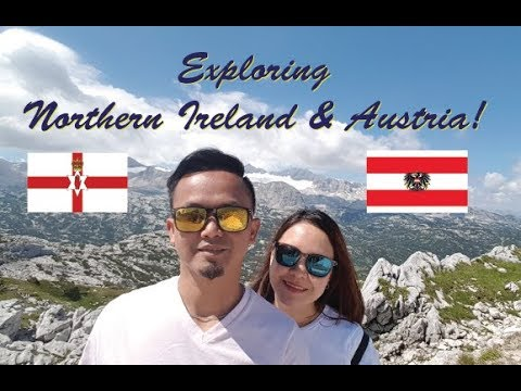 Dubai Based OFW Goes To Europe! / N.Ireland & Austria Travels