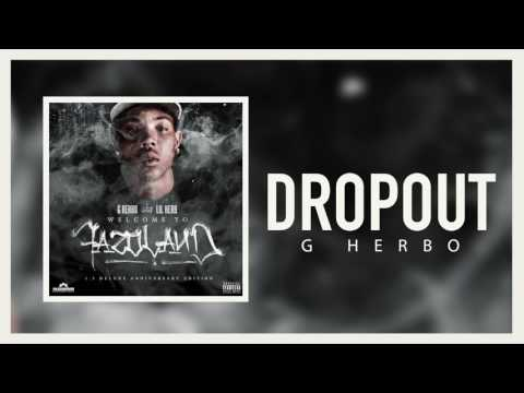 G herbo - Dropout (Official Audio)