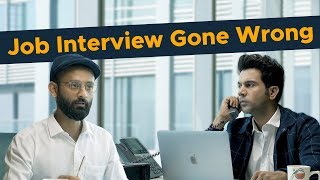 BYN : Job Interview Gone Wrong Feat. Rajkummar Rao