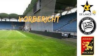 Uninteressant? SK Sturm Graz - FC Admira Wacker Vorbericht Tipico Bundesliga 17.Spieltag