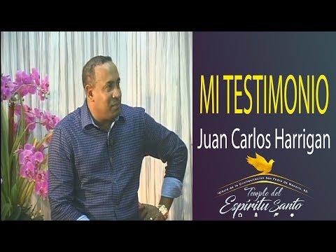 Juan Carlos Harrigan: Mi Testimonio
