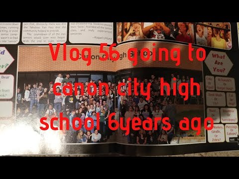 Vlog 56 going to canon city high school 6 years ago