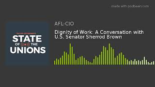Dignity of Work: A Conversation with U.S. Senator Sherrod Brown