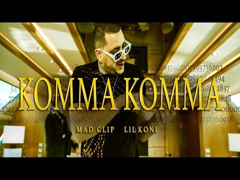 Mad Clip x Lil Koni - Komma Komma  (Official  Video)