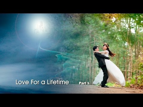 """""""Love For A Lifetime, Part 1"""" by Pastor Chris Buttery"""