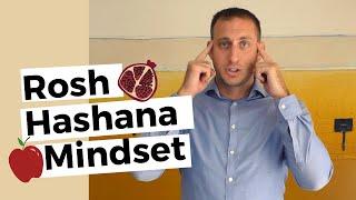 Getting into the Rosh Hashana Mindset