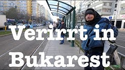 Verirrt in Bukarest