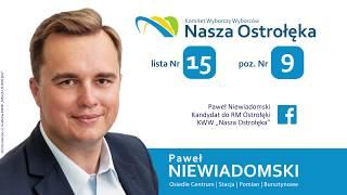 Paweł Niewiadomski - kandydat do Rady Miasta Ostrołęki