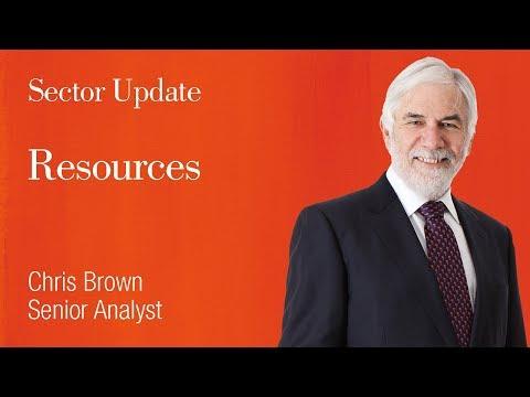 Resources Update: Chris Brown, Senior Analyst