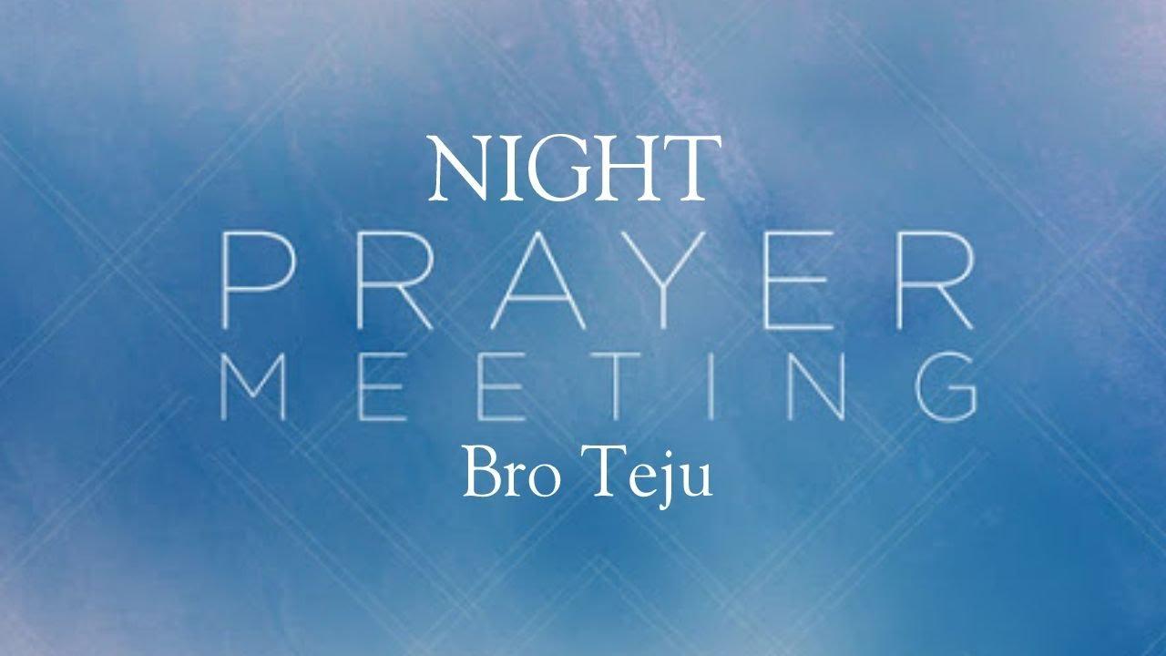 TPM   Night Prayer Meeting   Bro Teju
