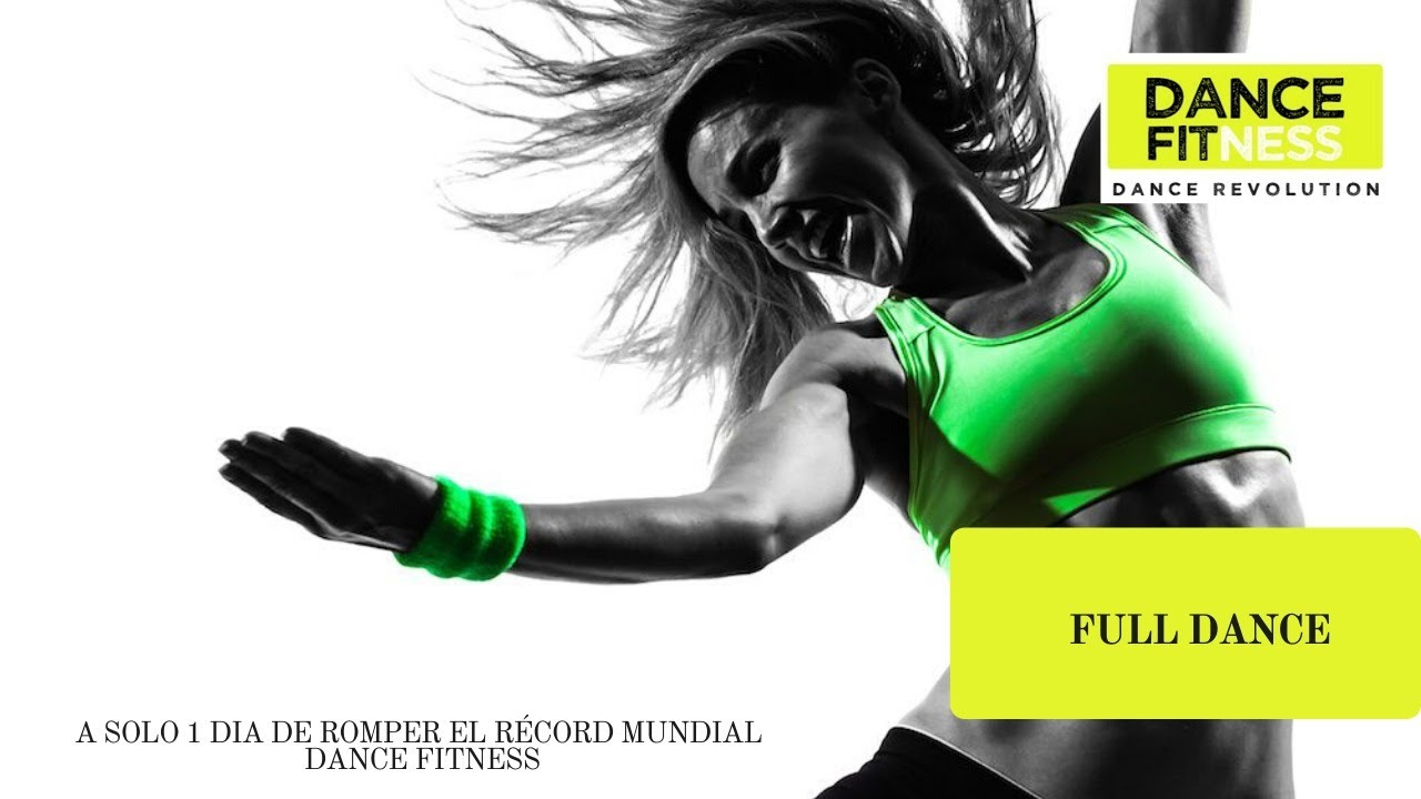 DANCE FITNESS FULL DANCE  A SOLO 1 DIA DE ROMPER EL RECORD MUNDIAL  DANCE FITNESS
