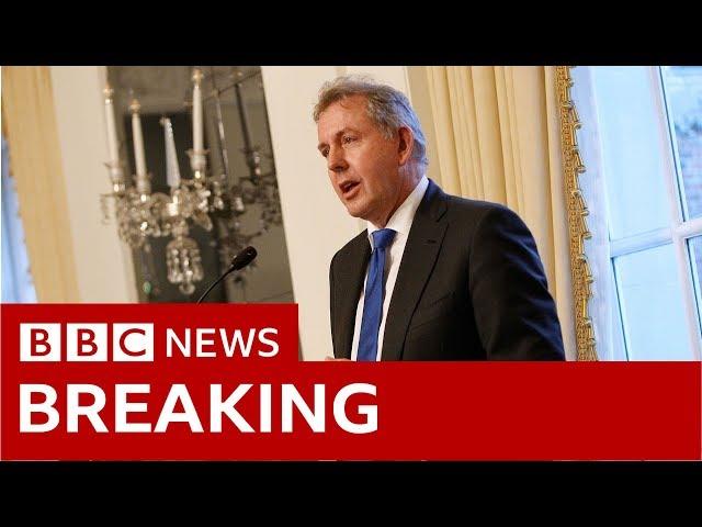 Sir Kim Darroch resigns as UK ambassador to US - BBC News