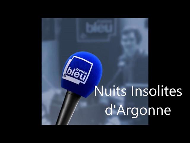 Nuits Insolites d'Argonne était en direct sur France Bleu Champagne