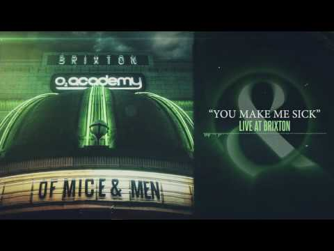 Of Mice & Men - You Make Me Sick (Live at Brixton)