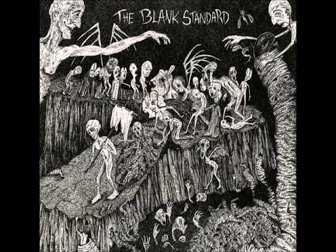 "The Blank Standard - ""Lepers at the Gate"""