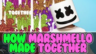 How MARSHMELLO Made