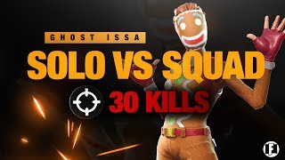 Solo vs Squad 30 kills?! | Ghost Issa