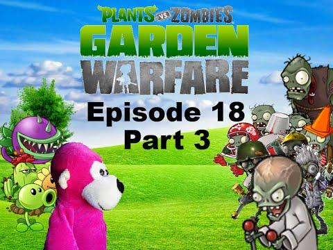Plants Vs Zombies Garden Warfare Plush Series Episode 18 The Final Assault Part 3 Youtube