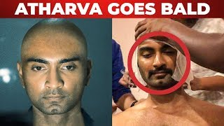 Atharvaa Shaves his Head | Check out the Reason