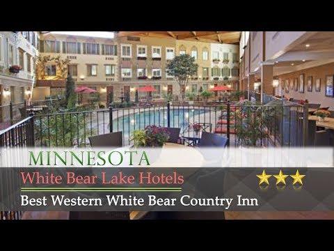 Best Western White Bear Country Inn - White Bear Lake Hotels, Minnesota