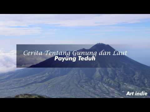 Payung Teduh - Cerita Tentang Gunung dan Laut