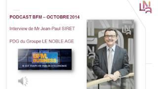 Interview PDG Le Noble Age Groupe sur BFM Business