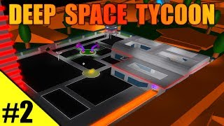 FINISHING THE SHIP! - Deep Space Tycoon Ep 2 - ROBLOX